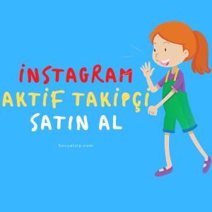 instagram aktif takipci satin al