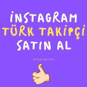 instagram türk takipçi satın al